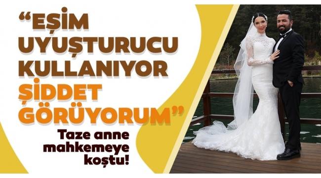 """Ünlü manken Elif Ece Uzun mahkemeye koştu! """"Eşim uyuşturucu kullanıyor, şiddet görüyorum"""""""