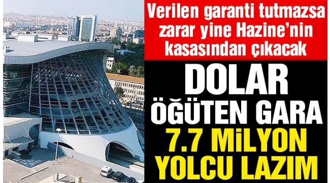 Dolar öğüten gara 7.7 milyon yolcu lazım