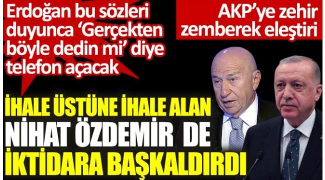 Nihat Özdemir de iktidara başkaldırdı.mevcut şartlarda yabancı yatırımcı sadece Türkiyeye Bodruma tatil için gelir